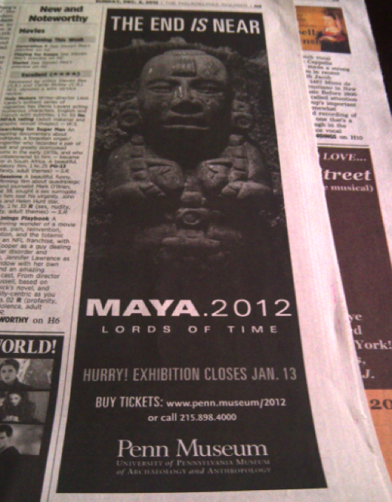 Mayan End-Of-World Exhibit Ad Urges People To 'Rush' To Event After Projected End-Of-World Date