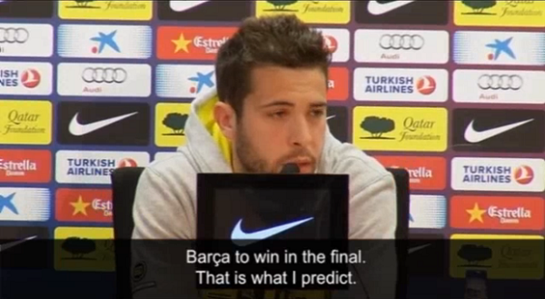 Jordi Alba Predicts Barcelona Will Win The Champions League