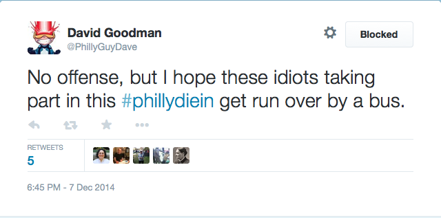 Meet 'Philly Guy Dave' Goodman, The Moron Who Wants #PhillyDieIn Protesters To Get Hit By A Bus [Updated]